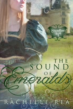 The Sound of Emeralds by Rachelle Rae Cobb
