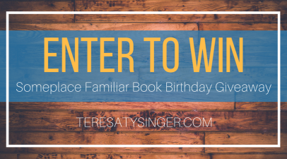 Enter to Win Someplace Familiar Book Birthday Giveaway