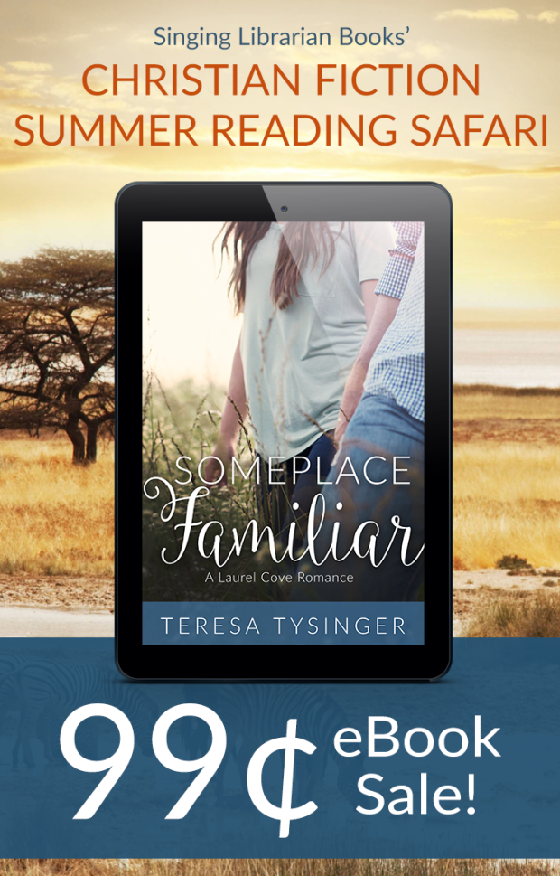 Let's go on Safari - the Christian Fiction Summer Reading Safari, that is! Get Someplace Familiar by Teresa Tysinger for ONLY $0.99 on August 15, 2017!