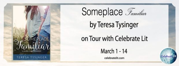 Someplace Familiar by Teresa Tysinger on Tour with Celebrate Lit! March 1-14
