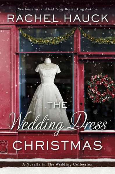 The Wedding Dress Christmas by Rachel Hauck