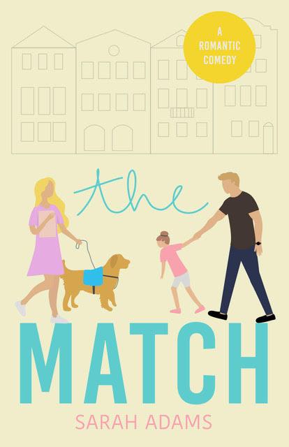 THE MATCH by Sarah Adams